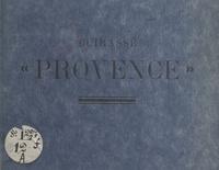 """Pierre Le Conte et Jean Aicard - Le livre d'or du cuirassé """"Provence""""."""