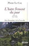 Pierre Le Coz - L'Autre Versant du jour.