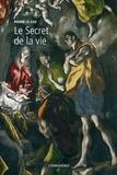 Pierre Le Coz - L'Europe et la Profondeur - Tome 5, Le Secret de la vie.