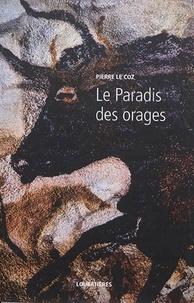 Pierre Le Coz - L'Europe et la Profondeur - Tome 13, Le Paradis des orages.