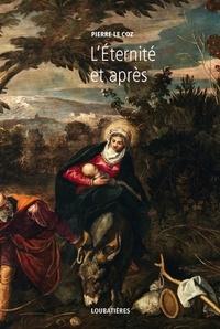 Pierre Le Coz - L'Europe et la Profondeur - Tome 12, L'éternité et après.