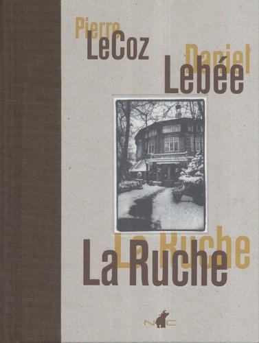 Pierre Le Coz et Daniel Lebée - La ruche.