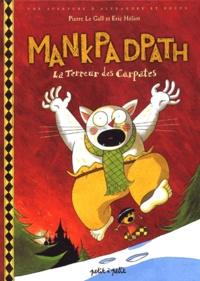 Pierre Le Gall - Mankpa Dpath, la terreur des Carpates.