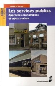 Les services publics - Approches économiques et enjeux sociaux.pdf
