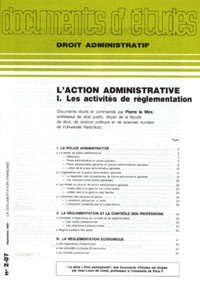 Pierre Le Mire - L'ACTION ADMINISTRATIVE - Tome 1, Les activités de réglementation.