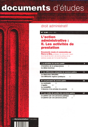 Pierre Le Mire - L'ACTION ADMINISTRATIVE - Tome 2, Les activités de prestation.