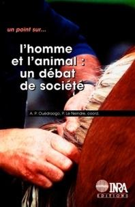 Pierre Le Neindre et Arouna Ouédraogo - L'homme et l'animal - Un débat de société, [table ronde, Paris, 6-7 décembre 1995.