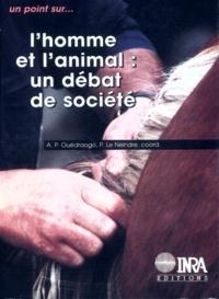 Pierre Le Neindre et Arouna Ouédraogo - L'homme et l'animal - Un débat de société, [table ronde, Paris, 6-7 décembre 1995].