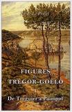 Pierre Le Peillet - Figures du Trégor-Goëlo - Tome 1, De Tréguier à Paimpol.