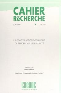 Pierre Le Quéau et Christine Olm - La construction sociale de la perception de la santé.