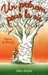 Livres à télécharger gratuitement à lire Un prénom pour la vie  - Choix, rôle, influence du prénom ePub (French Edition) par Pierre Le Rouzic