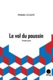 Pierre Léauté - Le vol du poussin (première partie).
