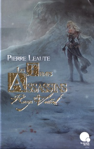 Pierre Léauté - Les temps assassins Tome 1 : Rouge vertical.