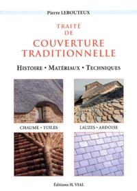 Traité de couverture traditionnelle. Histoire, matériaux, techniques.pdf