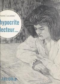 Pierre Lecarme et  Engelmann - Des valeurs s'offrent à vous (3) - Hypocrite lecteur... l'homme devant les livres.
