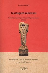 Pierre Lecoq - Les langues iraniennes - Manuel de linguistique et de philologie iraniennes [Malphi.
