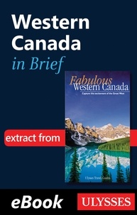 Pierre Ledoux - Fabulous Western Canada - Western Canada in brief.