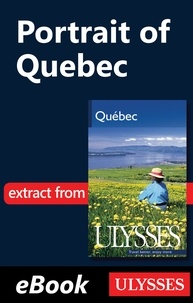 Pierre Ledoux - Quebec - Portrait of Quebec.