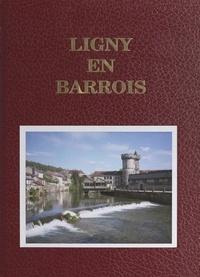 Pierre Lefèvre et  Ville de Ligny-en-Barrois - Ligny-en-Barrois.
