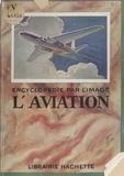 Pierre Lefort et  Collectif - L'aviation.