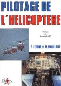 Pierre Lefort et  Moullard - Pilotage de l'hélicoptère.