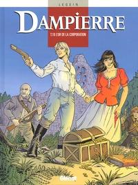 Pierre Legein - Dampierre Tome 10 : L'or de la corporation.
