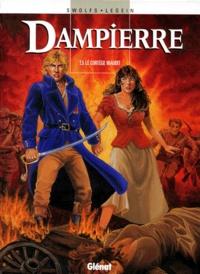 Pierre Legein et Yves Swolfs - Dampierre Tome 5 : Le cortège maudit.
