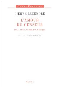 Lamour de censeur - Essai sur lordre dogmatique.pdf