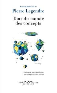 Pierre Legendre - Tour du monde des concepts.