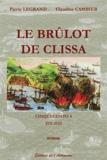 Pierre Legrand et Claudine Cambier - Cinquecento Tome 4 : Le brûlot de Clissa - 1531-1533.