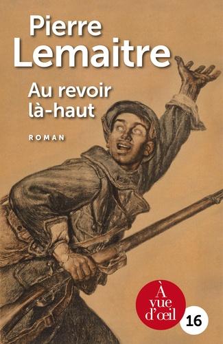Pierre Lemaitre - Au revoir là-haut - Pack en 2 volumes.