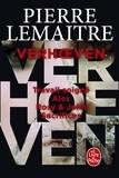 Pierre Lemaitre - La trilogie Verhoeven Intégrale : Travail soigné ; Alex ; Rosy & John ; Sacrifices.