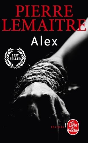 Pierre Lemaitre - La trilogie Verhoeven Tome 2 : Alex.