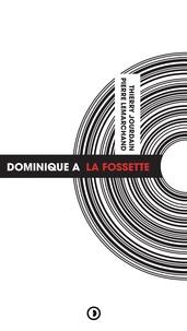 Pierre Lemarchand et Thierry Jourdain - Dominique A - La Fossette.