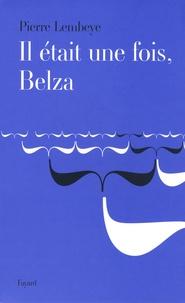 Pierre Lembeye - Il était une fois, Belza.
