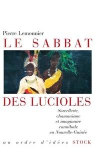 Pierre Lemonnier - Le sabbat des lucioles.