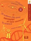 Pierre Léna et Yves Quéré - 29 notions clés pour savourer et faire savourer la science - Primaire et collège.