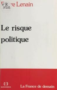 Pierre Lenain - Le Risque politique.