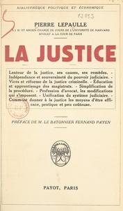 Pierre Lepaulle et Fernand Payen - La justice.