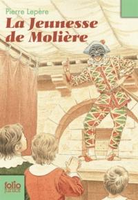 Pierre Lepère - La jeunesse de Molière.