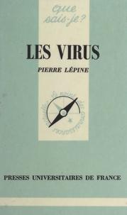 Pierre Lépine et Paul Angoulvent - Les virus.