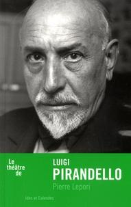 Pierre Lepori - Luigi Pirandello.