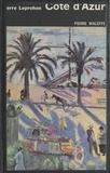Pierre Leprohon et  Collectif - Côte d'Azur.