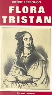 Pierre Leprohon - Flora Tristan.