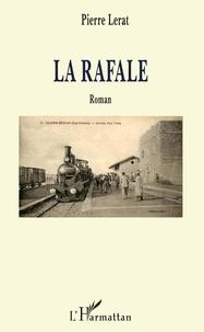 Pierre Lerat - La Rafale.