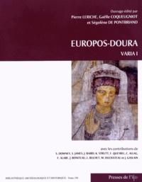 Pierre Leriche et Gaëlle Coqueugniot - Europos-Doura - Varia Tome 1.
