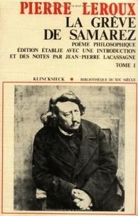 Pierre Leroux et Stéphane Michaud - La grève de Samarez - Poème philosophique, 2 tomes.
