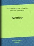 Pierre Leroux et Johann Wolfgang von Goethe - Werther.