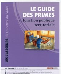 Pierre Lesaint - Le guide des primes de la fonction publique territoriale.