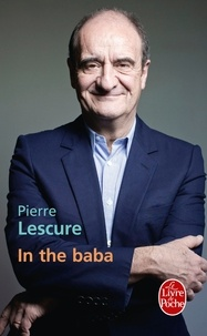 Pierre Lescure - In the baba.